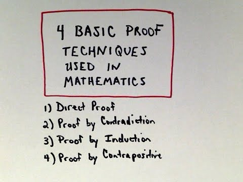 Four Basic Proof Techniques Used in Mathematics