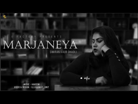 Marjaneya  Simran Kaur Dhadli  Hakeem  Punjabi Song 2019