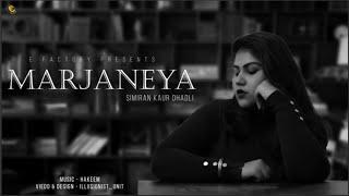Marjaneya | Simiran Kaur Dhadli | Hakeem | Punjabi Song 2019
