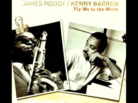 James Moody & Kenny Barron - The Day After