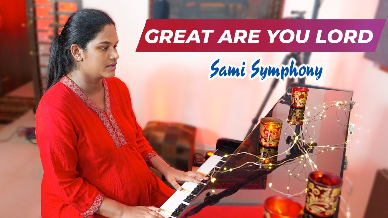 Great Are You Lord (Cover) | Sami Symphony Paul | English Christian Song