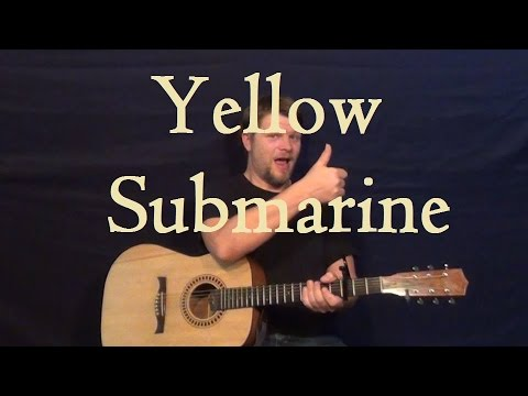 Yellow Submarine The Beatles How To Play Easy Guitar Strum Chords