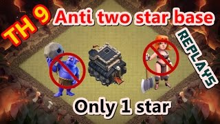 Clash of Clans-Town hall 9 (th 9) war base - anti 2 star war base - REPLAYS with MAX ATTACK