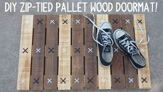 Diy Zip Tie Pallet Wood Doormat!