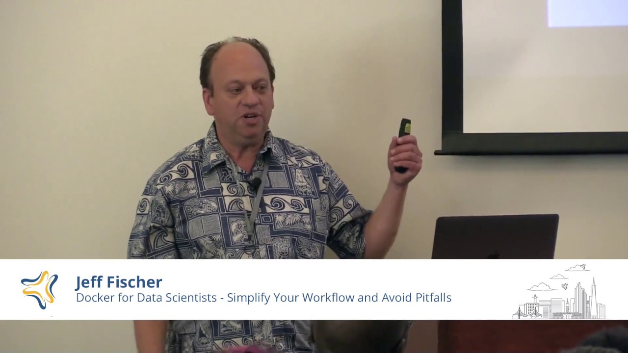 Image from Docker for Data Scientists - Simplify Your Workflow and Avoid Pitfalls | Jeff Fischer @ PyBay2018