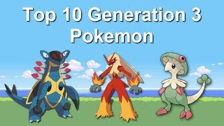 Top 10 Generation 3 Pokemon