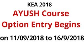 AYUSH course option Entry Date and Documents verification Schedule by KEA 2018
