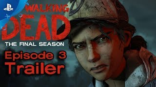 The Walking Dead: The Final Season - Broken Toys Ep. 3 Trailer | PS4