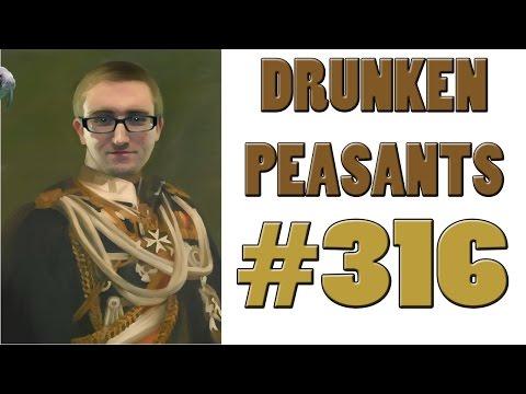 OUR KAISER RETURNS! - UHURU! - Paul Vs. TheOutspokenRealist - Drunken Peasants #316