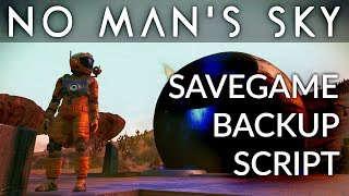 NO MAN'S SKY NEXT | Savegame Backup Script Download thumbnail