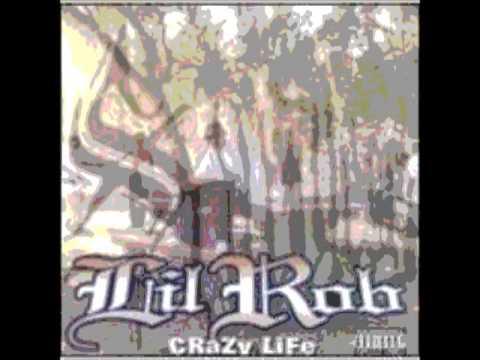 Lil Rob Crazy Life  full Album