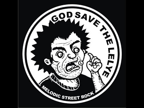 God Save The Lelye - Pergilah