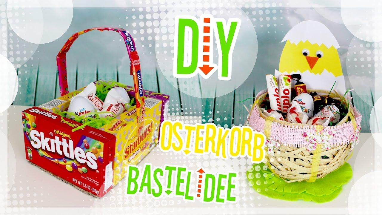 Diy Bastelideen Zu Ostern Osterkorb 2017 Youtube