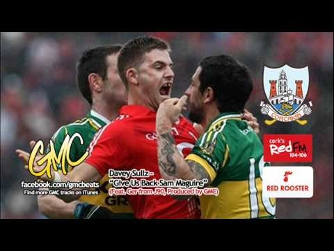GMC (as Davey Sullz) - Give Us Back Sam Maguire (for Red FM Red Rooster Feat. J90's Ger)