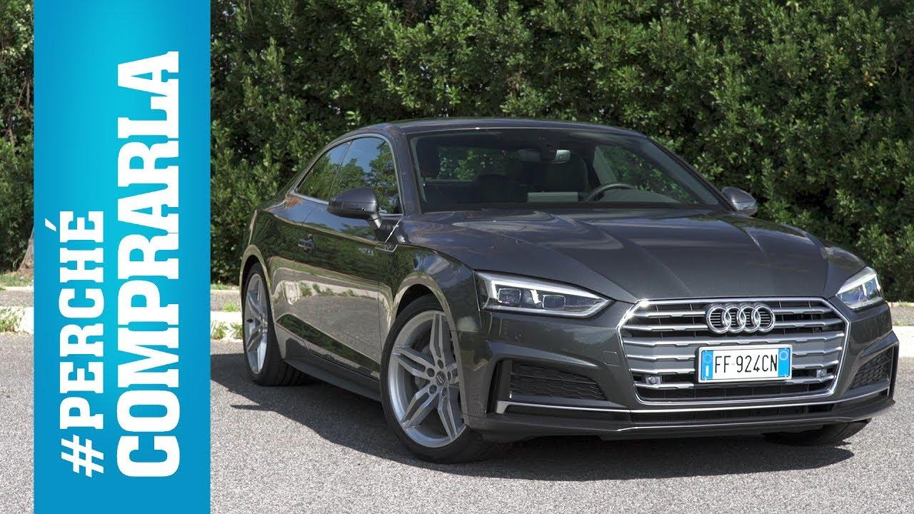 Audi A5 Coupé (2017) | Perché comprarla… e perché no - YouTube