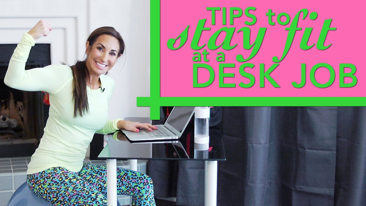 Tips To Stay Fit At A Desk Job Natalie Jill Youtube