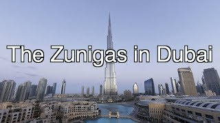 The Zuniga'sTrip To Dubai