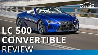 Lexus LC 500 Convertible 2020 Review @carsales.com.au