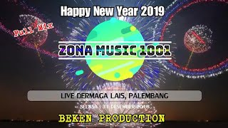 Gambar cover Happy New Year Party 2019 Zona Music 1001 Entertainment