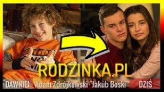 Jak zmienili się aktorzy z serialu Rodzinka.pl   VS