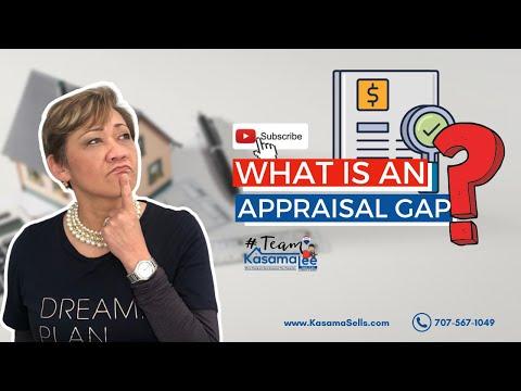 What is an appraisal gap?   Kasama Lee