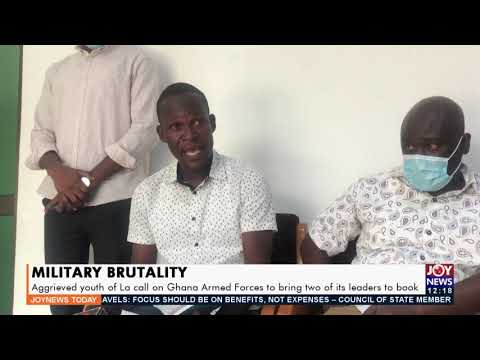 Military Brutality: Youth of La call on Ghana Armed Forces to bring two leaders to book (23-9-21)