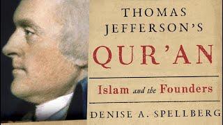 Denise Spellberg on Thomas Jefferson