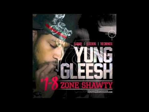 Yung Gleesh - Same Size As A Book Bag [1-8 Zone Shawty Mixtape] (2013)