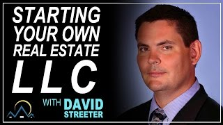 Starting Your Own Real Estate LLC
