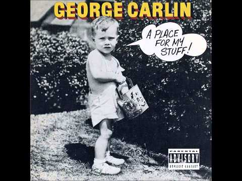 George Carlin - A Place For My Stuff