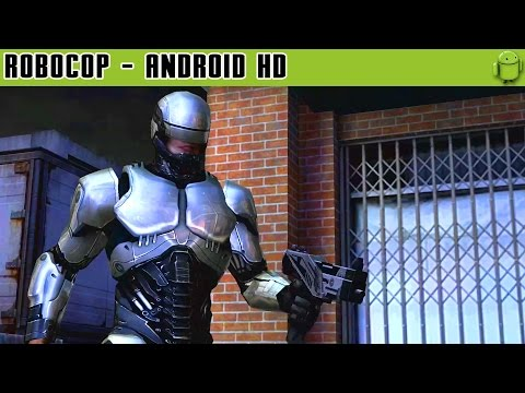 Robocop - Gameplay Android HD / HQ Audio (Android Games HD)