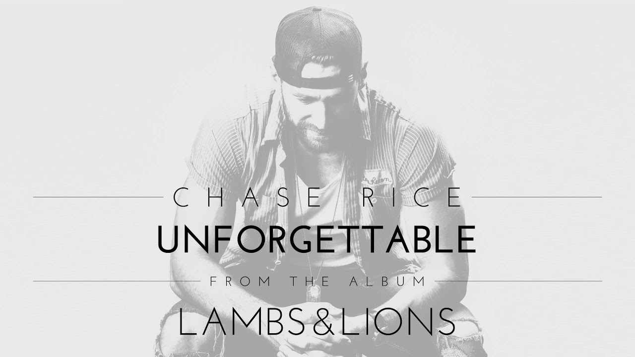 Chase Rice Unforgettable Official Audio Chords Chordify