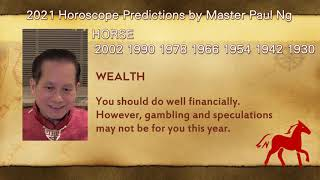 2021, Year of Metal OX, Zodiac Prediction, HORSE people, Feng Shui Master, Paul Ng, Toronto, Canada