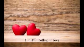 Still Falling -I wrote this song for my husband Josh!