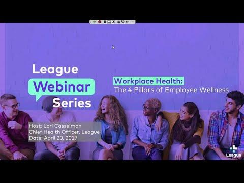 League Webinar - The 4 Pillars of Employee Wellness