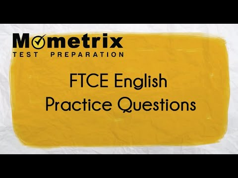 FTCE English 6-12 Practice Test