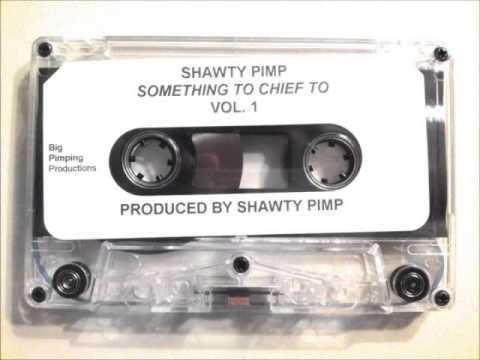 Shawty Pimp - Mackin' Ain't No Punk Shit