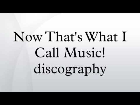Now That's What I Call Music! discography
