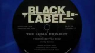 The Luna Project - I Wanna Be Free (Funky Remix)