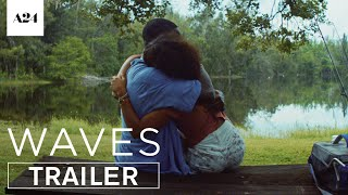 Waves | Official Trailer HD | A24 Video