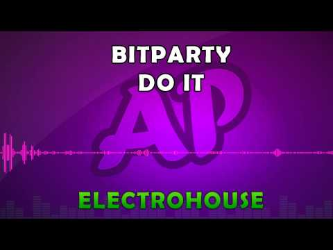 Royalty Free Music - BITPARTY - Do It