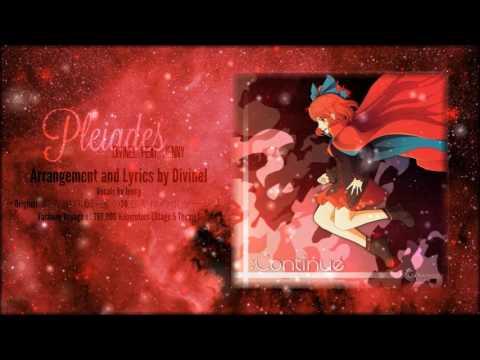 【Touhou Album】Pleiades • Divinel feat. Jenny