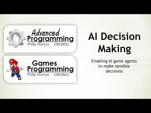 Week 11 - Android Games Programming (CSC2021) - AI Decision Making - Individual Actions