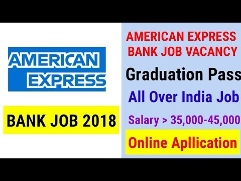 American Express Bank New Job Vacancy 2018 || Bank Job || Online Application