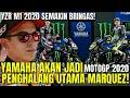 Yamaha Dinilai Akan Jadi Penghalang Utama Marquez Di MotoGP 2020.