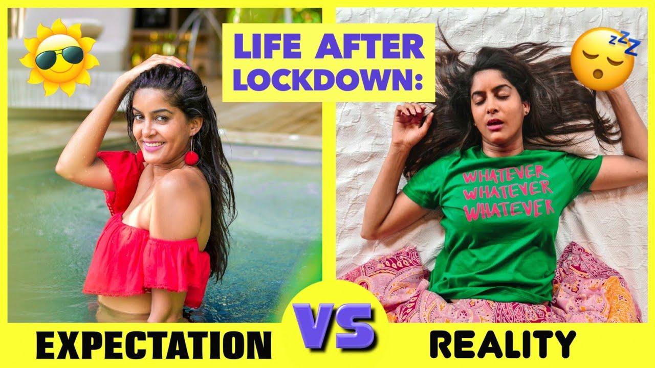 Life After Lockdown : Expectation vs Reality | Anisha Dixit