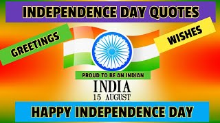 Independence Day Quotes Wishes Messages | Happy Independence Day 2021