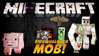 Vilhena Mostra MODS! #Vire Qualquer Mob! - Shape Shifter Z