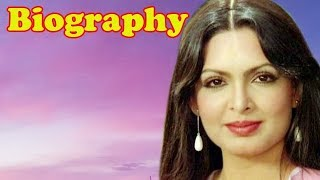 Parveen Babi - Biography