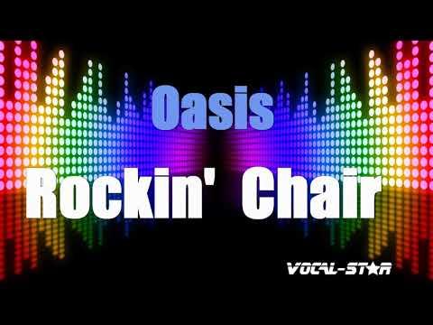 Oasis-Rockin' Chair (Karaoke Version) With Lyrics HD Vocal-Star Karaoke